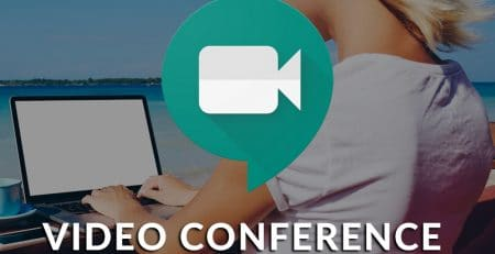 Google Hangouts Meet - Video Conference From Anywhere