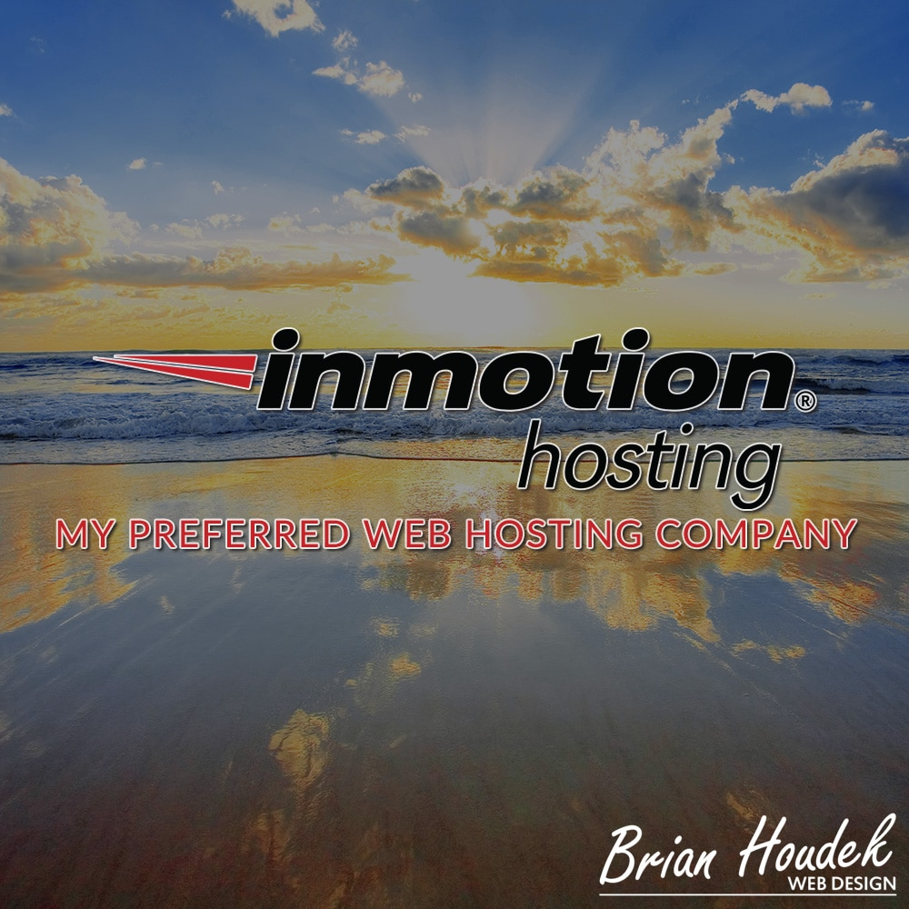 InMotion Hosting - My Preferred Web Hosting Company