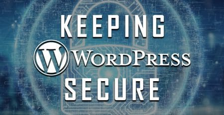 Keeping WordPress Secure