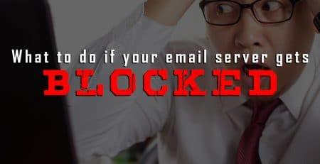 What to do if your email server gets BLOCKED